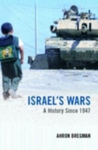 Ebook in inglese Israel's Wars Bregman, Ahron , Bregman, Dr Ahron