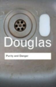 Ebook in inglese Purity and Danger Douglas, Mary , Douglas, Professor Mary