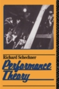 Ebook in inglese Performance Theory Schechner, Richard