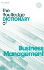 Ebook in inglese Routledge Dictionary of Business Management