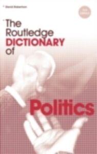Foto Cover di Routledge Dictionary of Politics, Ebook inglese di David Robertson, edito da Taylor and Francis