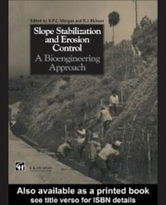 Foto Cover di Slope Stabilization and Erosion Control: A Bioengineering Approach, Ebook inglese di R.J. Rickson,Roy P.C. Morgan, edito da Taylor and Francis