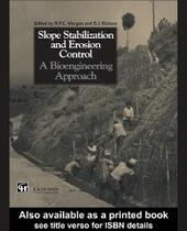 Slope Stabilization and Erosion Control: A Bioengineering Approach