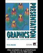 Presentation Graphics for Engineering, Science and Business