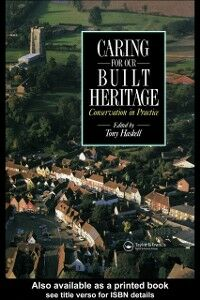Ebook in inglese Caring for our Built Heritage Haskell, Tony