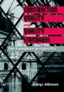 Ebook in inglese Construction Quality and Quality Standards Atkinson, G.A.