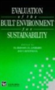 Ebook in inglese Evaluation of the Built Environment for Sustainability -, -