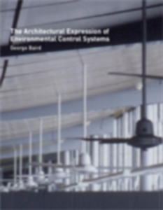 Ebook in inglese Architectural Expression of Environmental Control Systems Baird, George