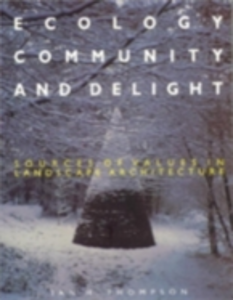 Ebook in inglese Ecology, Community and Delight Thompson, Ian