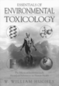 Ebook in inglese Essentials Of Environmental Toxicology Hughes, William