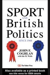 Sport And British Politics Since 1960