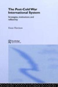 Ebook in inglese Post-Cold War International System Harrison, Ewan