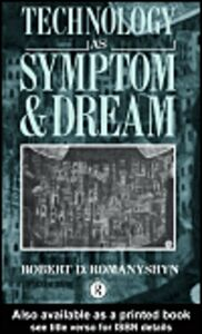 Ebook in inglese Technology as Symptom and Dream Romanyshyn, Robert