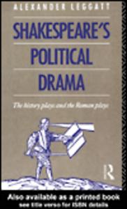 Ebook in inglese Shakespeare's Political Drama Leggatt, Alexander