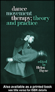 Ebook in inglese Dance Movement Therapy: Theory and Practice Payne, Helen