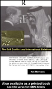 Ebook in inglese The Gulf Conflict and International Relations Matthews, Ken