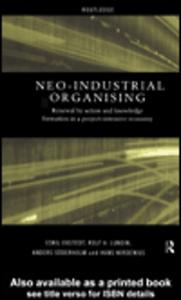 Ebook in inglese Neo-Industrial Organising Ekstedt, Eskil , Lundin, Rolf A. , Soderholm, Anders , Wirdenius, Hans
