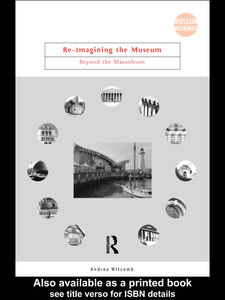 Foto Cover di Re-Imagining the Museum, Ebook inglese di Andrea Witcomb, edito da