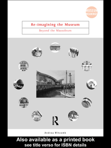 Ebook in inglese Re-Imagining the Museum Witcomb, Andrea