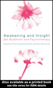 Foto Cover di Awakening and Insight, Ebook inglese di Polly Young-Eisendrath,Shoji Muramoto, edito da