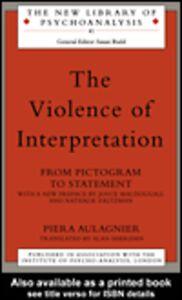 Ebook in inglese The Violence of Interpretation Aulagnier, Piera