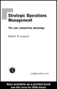 Foto Cover di Strategic Operations Management, Ebook inglese di Robert H. Lowson, edito da