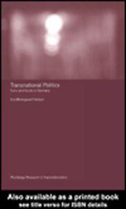 Foto Cover di Transnational Politics, Ebook inglese di Eva Östergaard-Nielsen, edito da