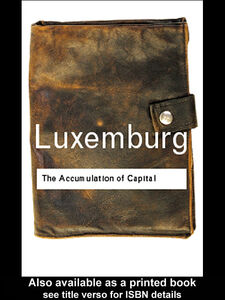 Ebook in inglese The Accumulation of Capital Luxemburg, Rosa