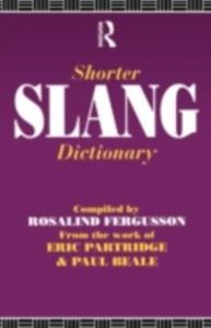 Ebook in inglese Shorter Slang Dictionary Beale, Paul , Partridge, Eric