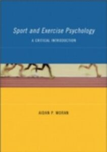 Ebook in inglese Sport and Exercise Psychology Moran, Aidan P.