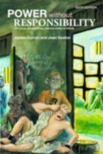 Foto Cover di Power Without Responsibility, Ebook inglese di James Curran,Jean Seaton, edito da