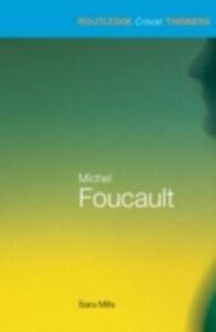 Foto Cover di Michel Foucault, Ebook inglese di Sara Mills, edito da Taylor and Francis
