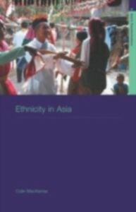Ebook in inglese Ethnicity in Asia Mackerras, Colin