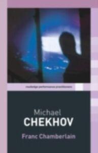 Ebook in inglese Michael Chekhov Chamberlain, Franc