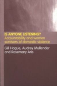 Ebook in inglese Is Anyone Listening? Aris, Rosemary , Hague, Gill , Mullender, Audrey