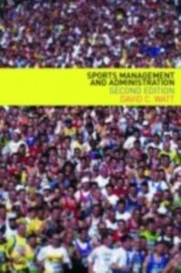 Ebook in inglese Sports Management and Administration Watt, David