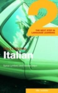 Ebook in inglese Colloquial Italian 2 Lymbery, Sylvia , Silipo, Sandra