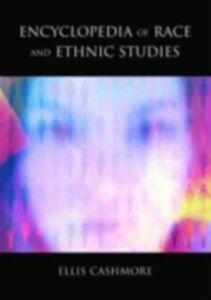 Ebook in inglese Encyclopedia of Race and Ethnic Studies