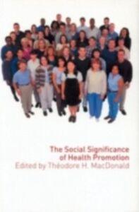 Foto Cover di Social Significance of Health Promotion, Ebook inglese di  edito da Taylor and Francis