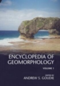 Ebook in inglese Encyclopedia of Geomorphology