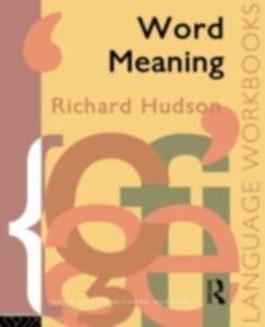 Foto Cover di Word Meaning, Ebook inglese di Richard Hudson, edito da Taylor and Francis