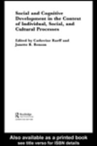 Ebook in inglese Social and Cognitive Development in the Context of Individual, Social, and Cultural Processes