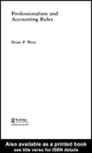 Ebook in inglese Professionalism and Accounting Rules West, Brian P.