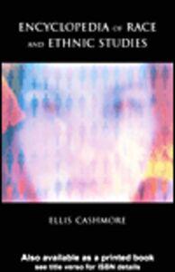 Foto Cover di Encyclopedia of Race and Ethnic Studies, Ebook inglese di Ellis Cashmore, edito da