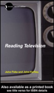 Ebook in inglese Reading Television Fiske, John , Hartley, John