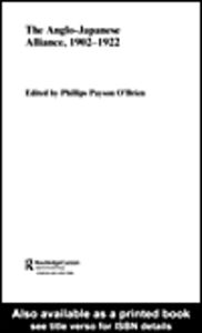 Ebook in inglese The Anglo-Japanese Alliance, 1902-1922 O'Brien, Phillips