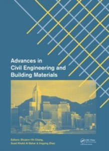 Ebook in inglese Advances in Civil Engineering and Building Materials -, -