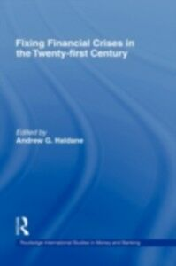 Foto Cover di Fixing Financial Crises in the 21st Century, Ebook inglese di  edito da Taylor and Francis