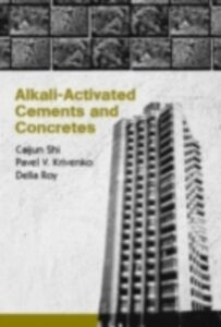 Ebook in inglese Alkali-Activated Cements and Concretes Krivenko, Pavel , Roy, Della , Shi, Caijun