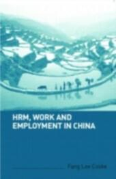 HRM, Work and Employment in China